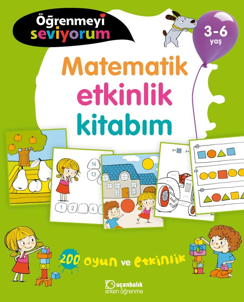 Ogrenmeyi Seviyorum Matematik Etkinlik Kitabim 3 6 Yas